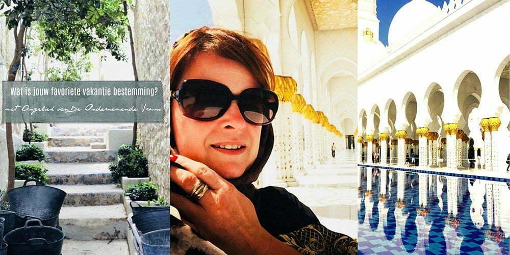 Wat is jouw favoriete vakantie bestemming?Angeliek Nelissen van Zomerzoen | KusTerug | De Ondernemende Vrouw