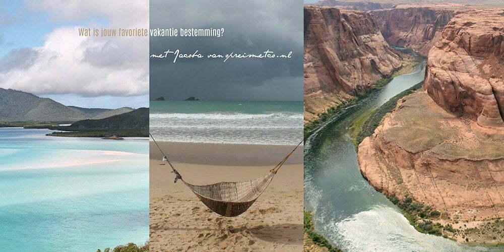 Wat is jouw favoriete vakantie bestemming? mey Jacoba van op reis met co