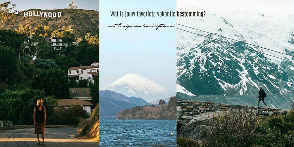 Wat is jouw favoriete vakantie bestemming? met Evelyn van Lone Drifters.nl