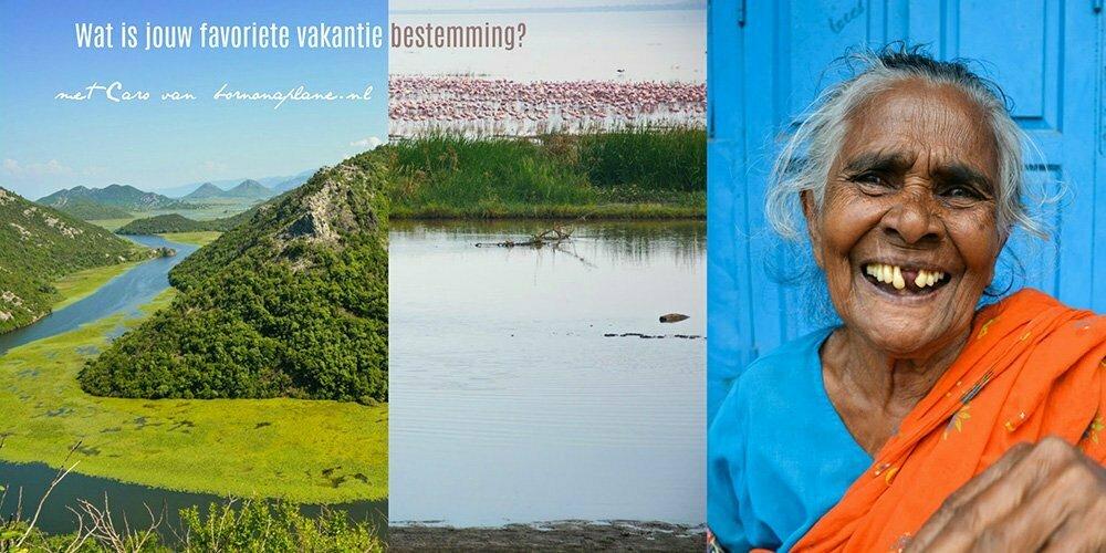 Wat is jouw favoriete vakantie bestemming? met Caro van www.bornonaplane.nl.