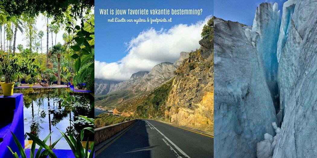 Wat is jouw favoriete vakantie bestemming? met Lisette van Oysters & footprint.nl