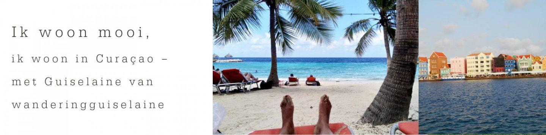 Curaçao; Ik woon mooi, ik woon in Curaçao
