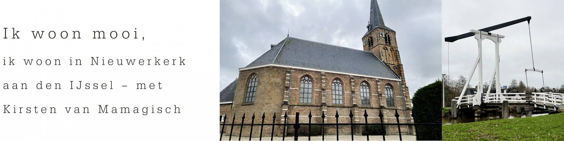 Ik woon mooi, ik woon in Nieuwerkerk aan den IJssel – met Kirsten deel 14