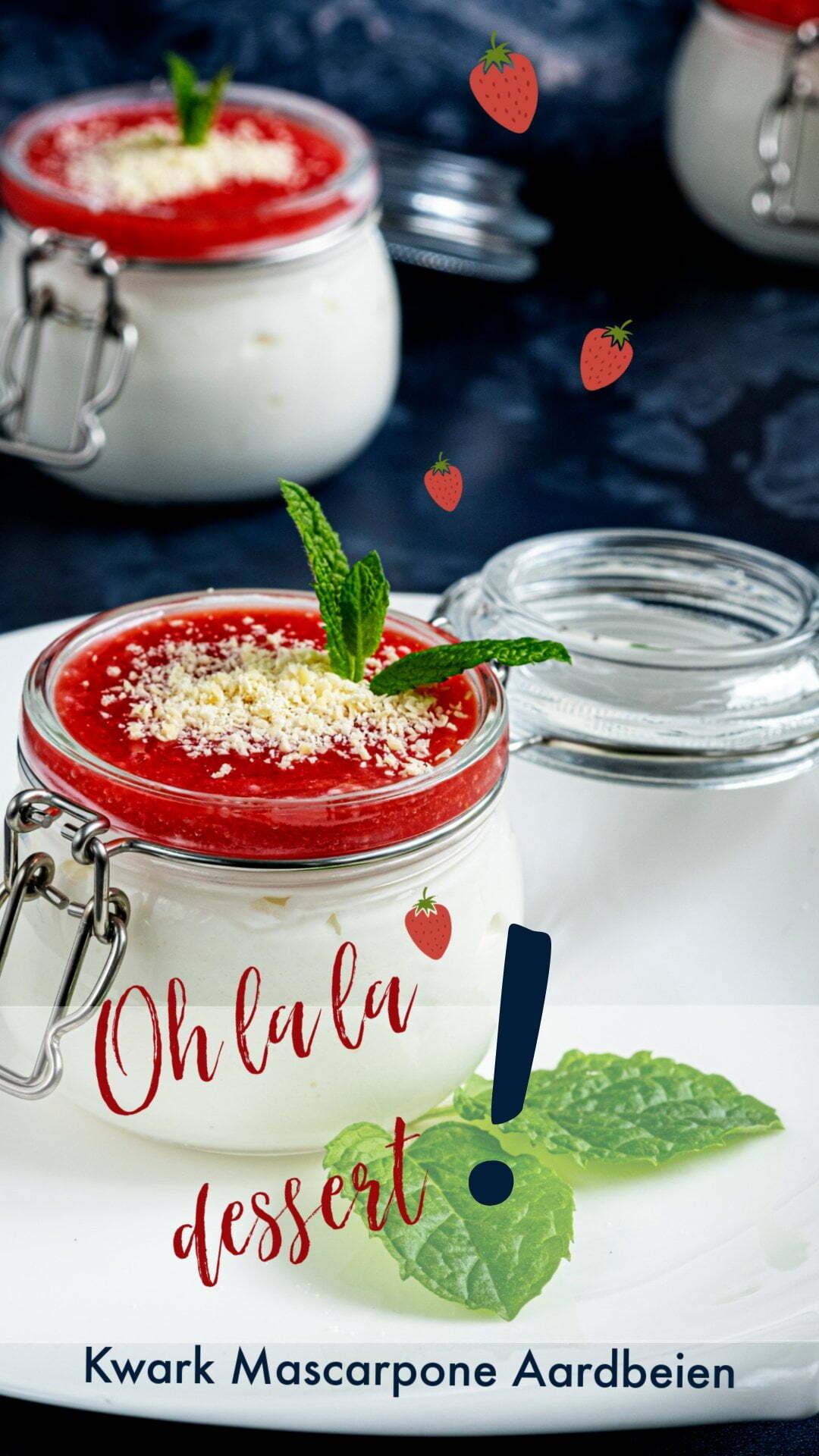 Oh la la dessert met kwark, Mascarpone en aardbeien