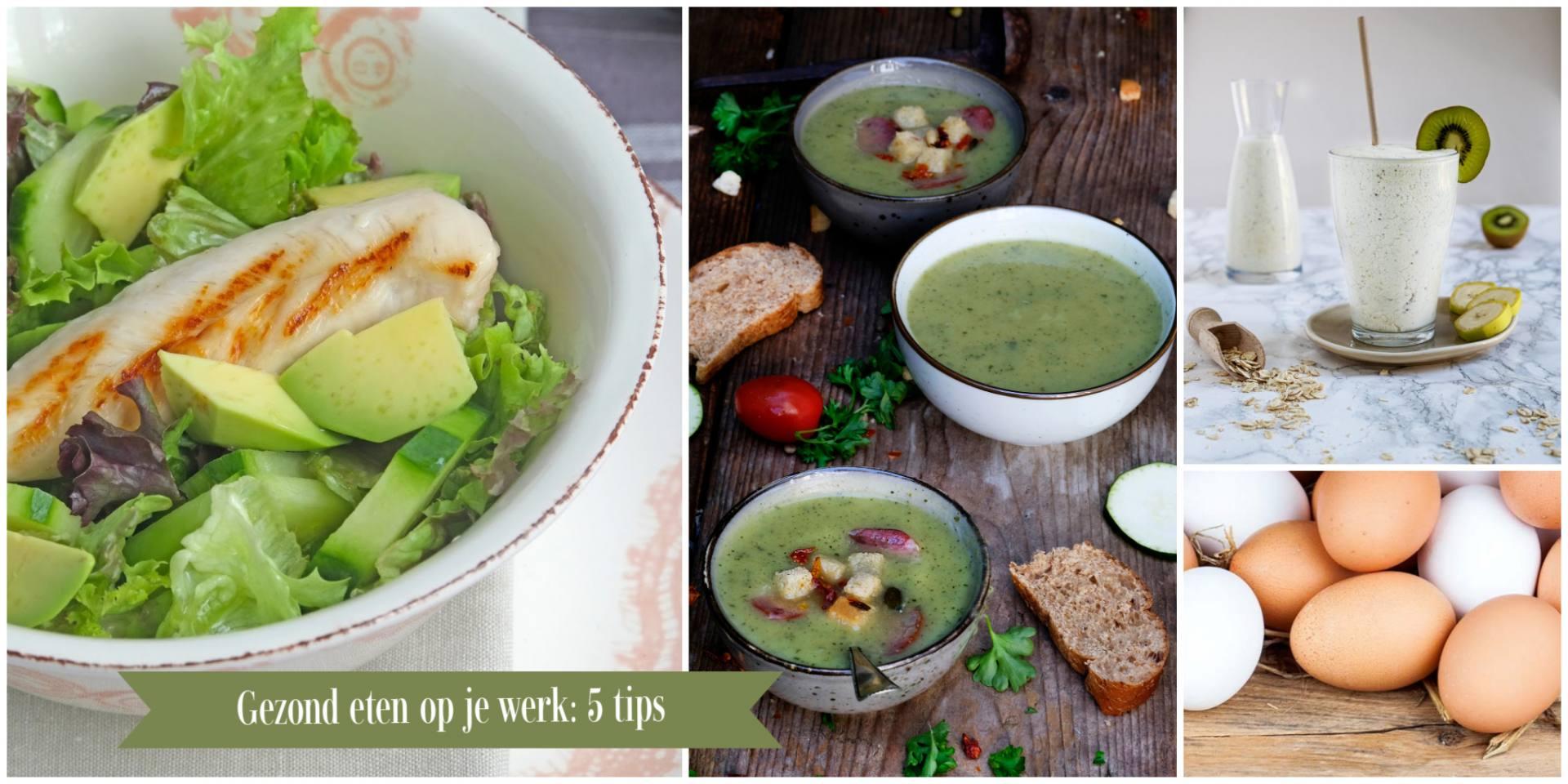 Gezond eten op je werk: 5 tips