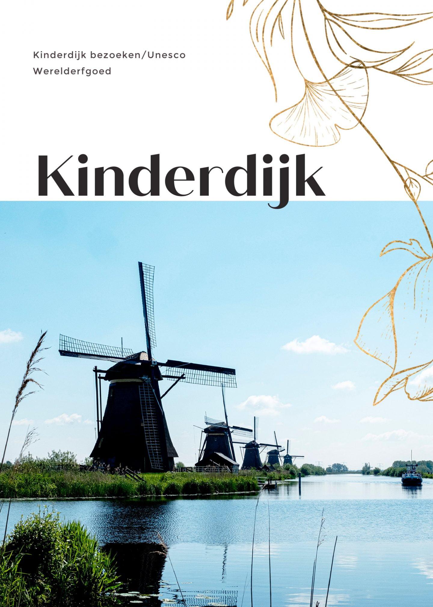 Kinderdijk bezoeken/Unesco Werelderfgoed