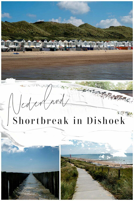 Shortbreak in Dishoek